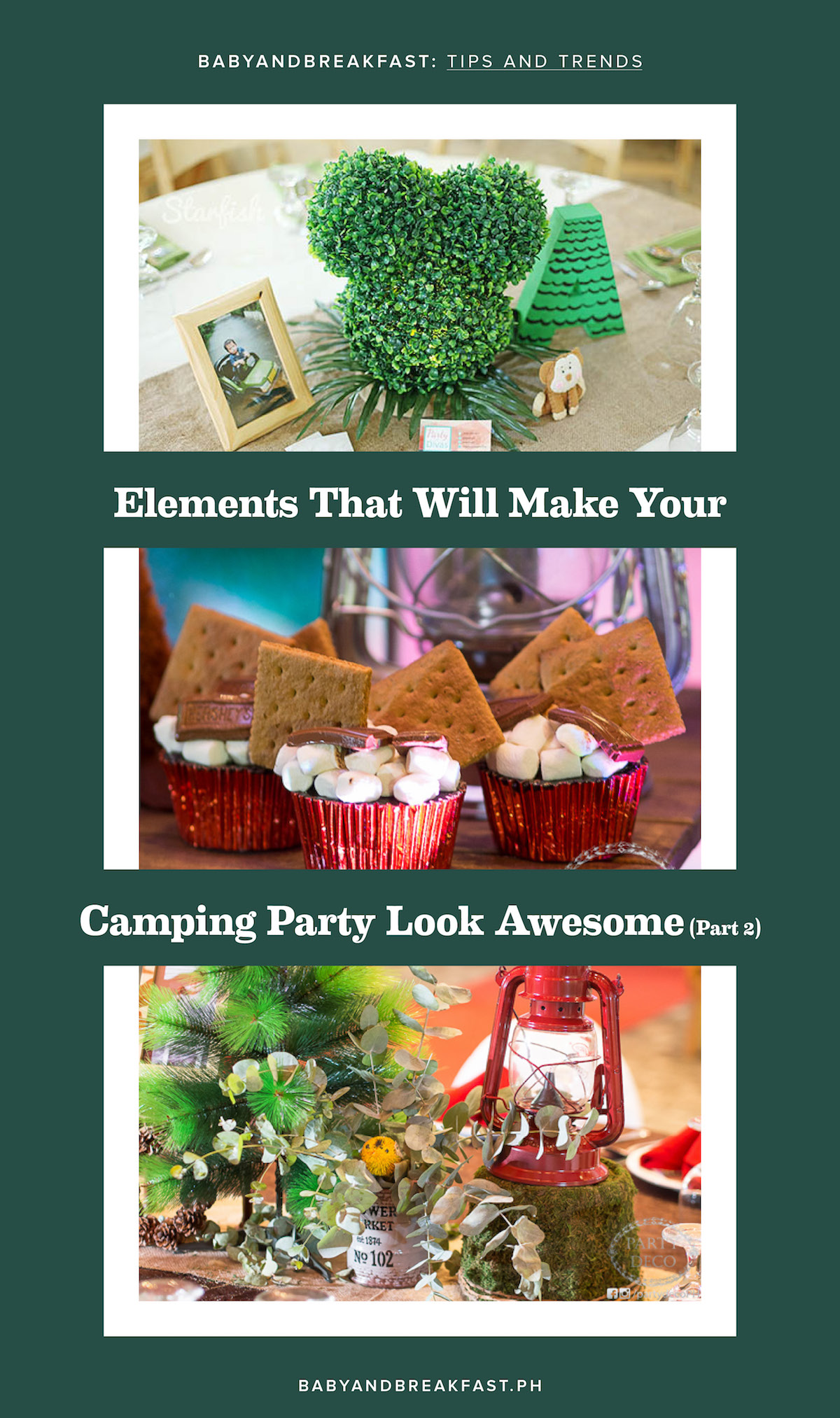 Baby and Breakfast: Tips and Trends Elements That Will Make Your Camping Party Look Awesome (Part 2)