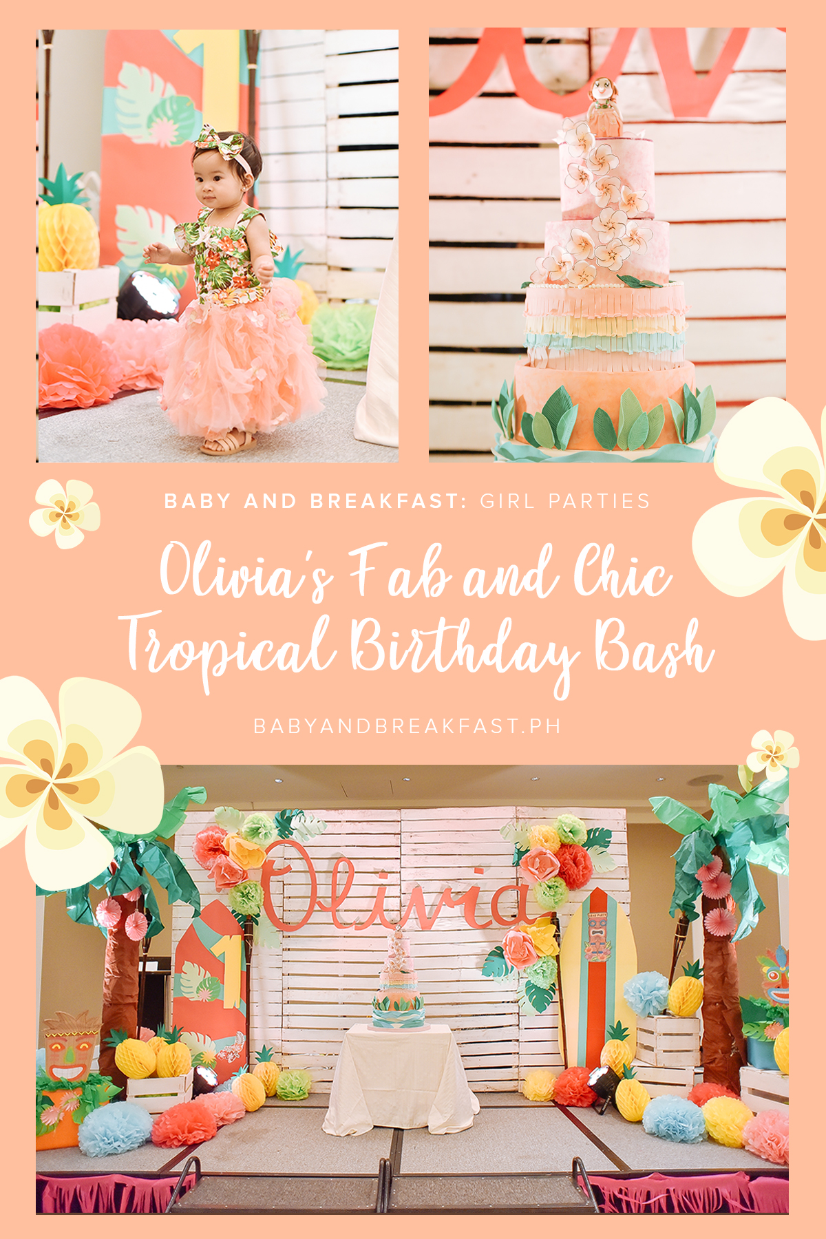 Baby and Breakfast: Girl Parties Olivia's Fab and Chic Tropical Birthday Bash
