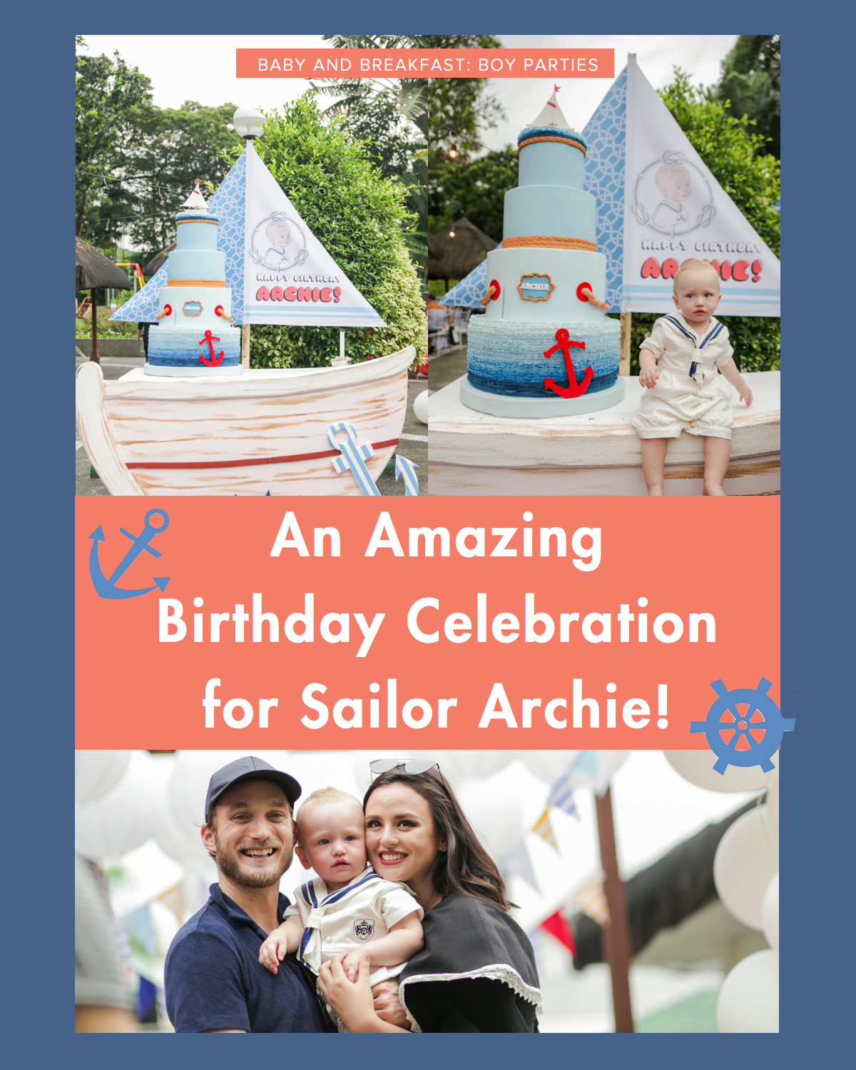 Baby and Breakfast: Boy Parties An Amazing Birthday Celebration for Sailor Archie!