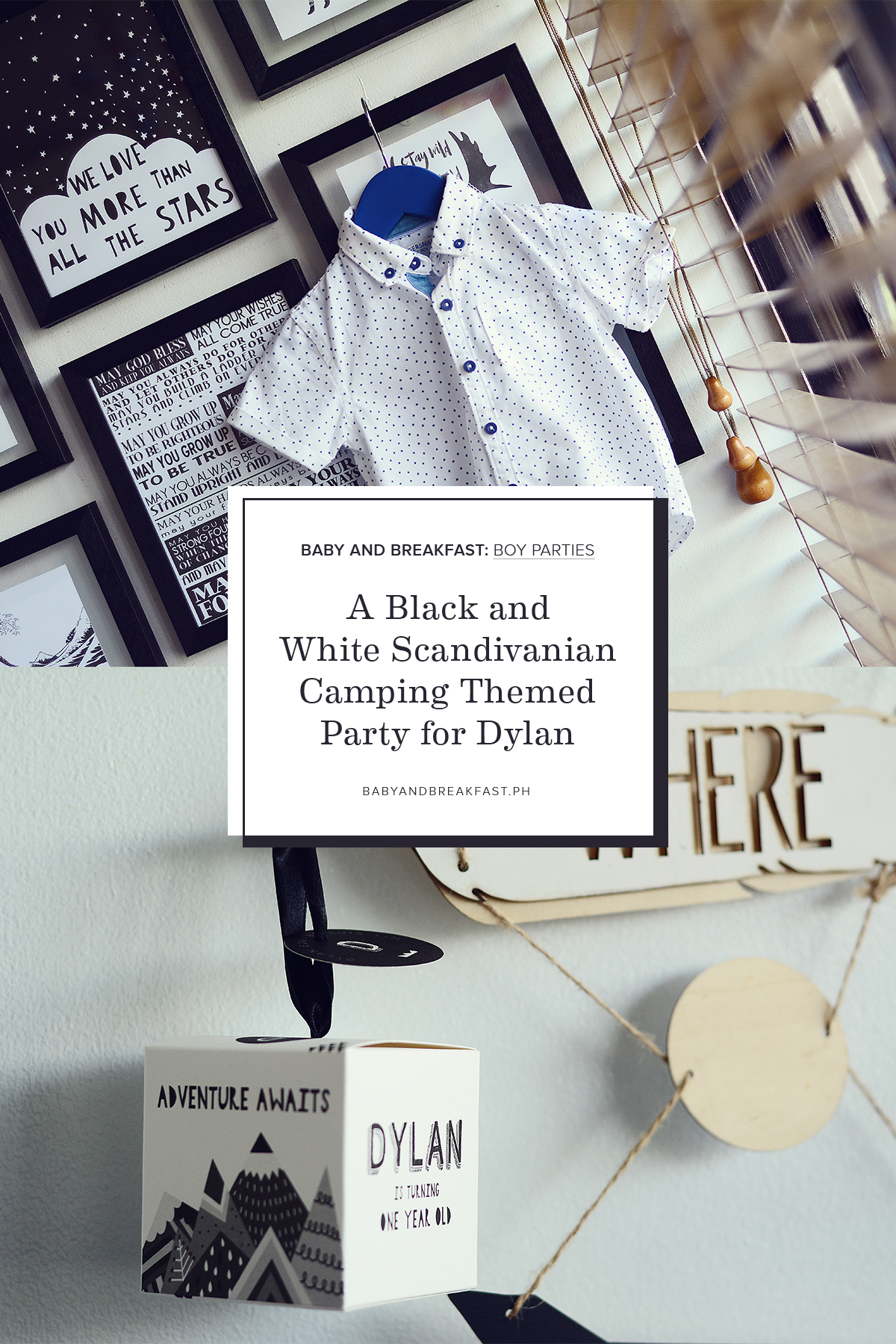 Baby and Breakfast: Boy Parties A Black and White Scandinavian Themed Camping Party for Dylan
