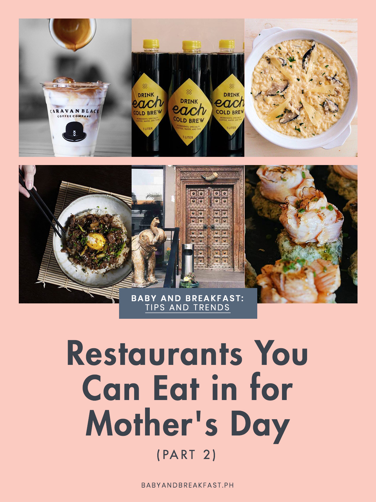Baby and Breakfast: Tips and Trends Restaurants You Can Eat in for Mother's Day (Part 2)