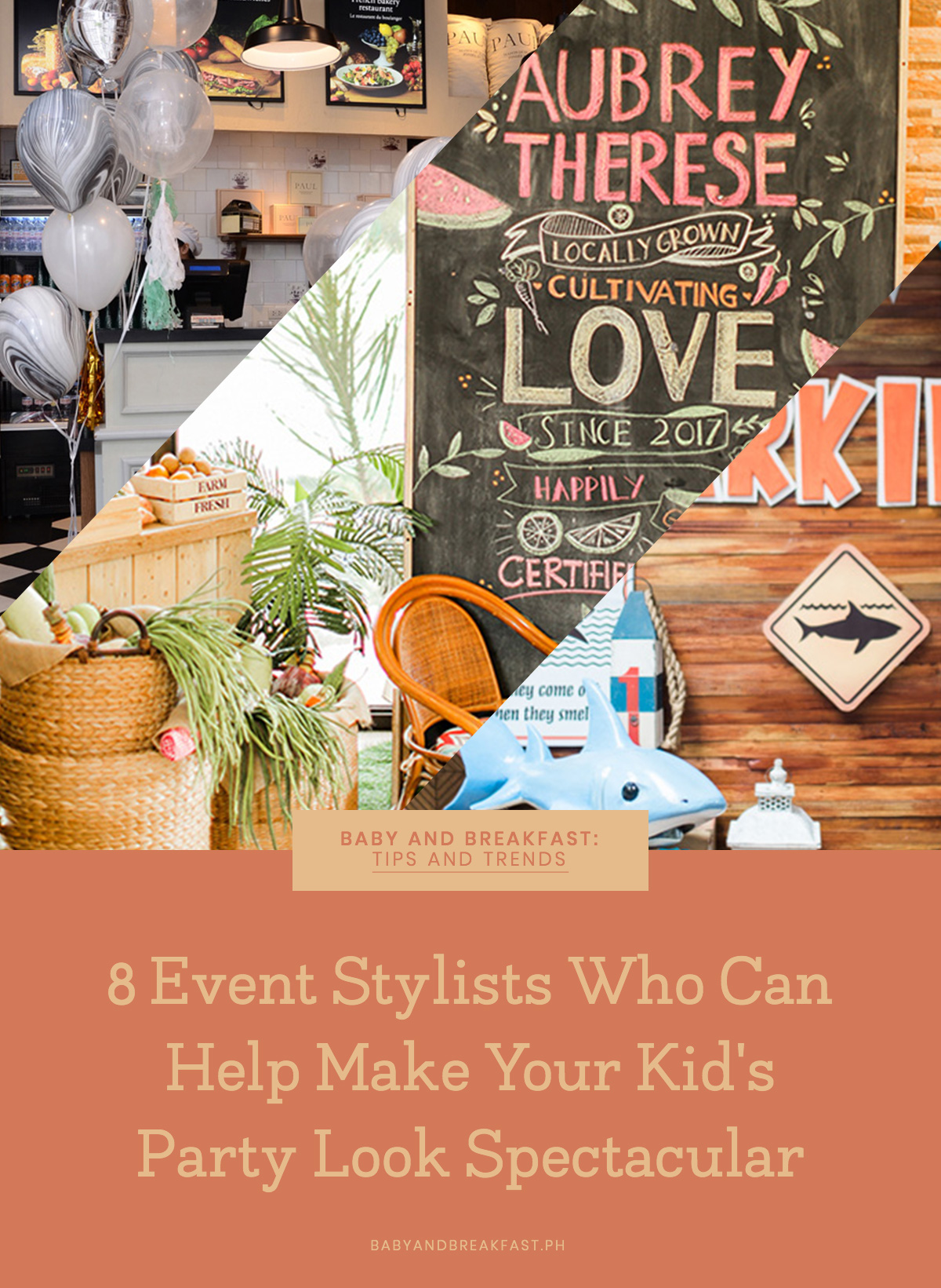 Baby and Breakfast: Tips and Trends 8 Event Stylists Who Can Help Make Your Kid's Party Look Spectacular
