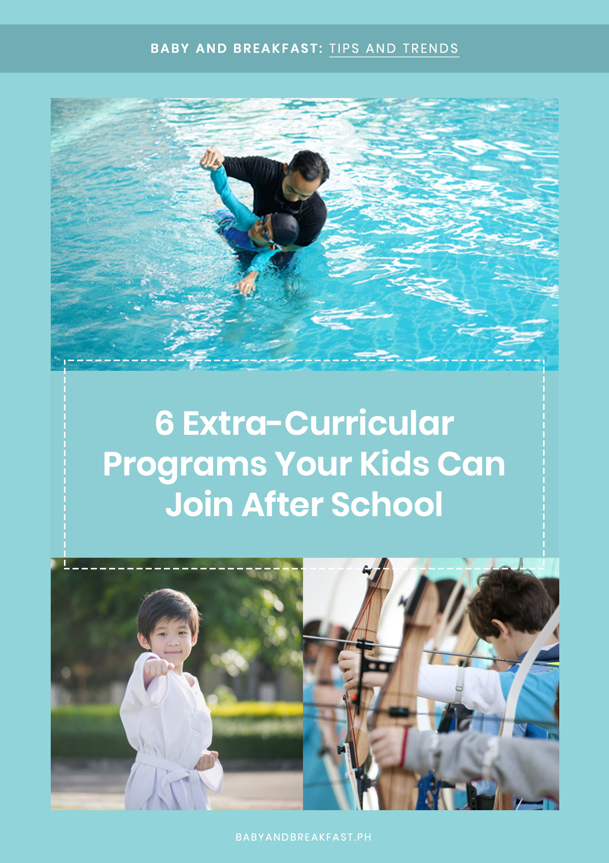 Baby and Breakfast: Tips and Trends 8 Extra-Curricular Programs Your Kids Can Join After School