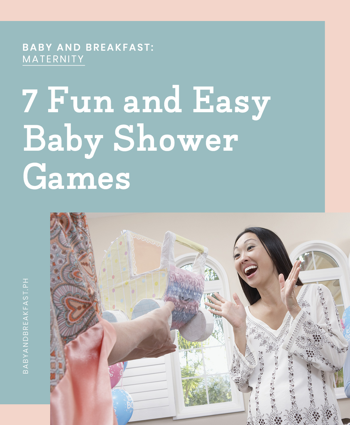 Baby and Breakfast: Maternity 7 Fun and Easy Baby Shower Games