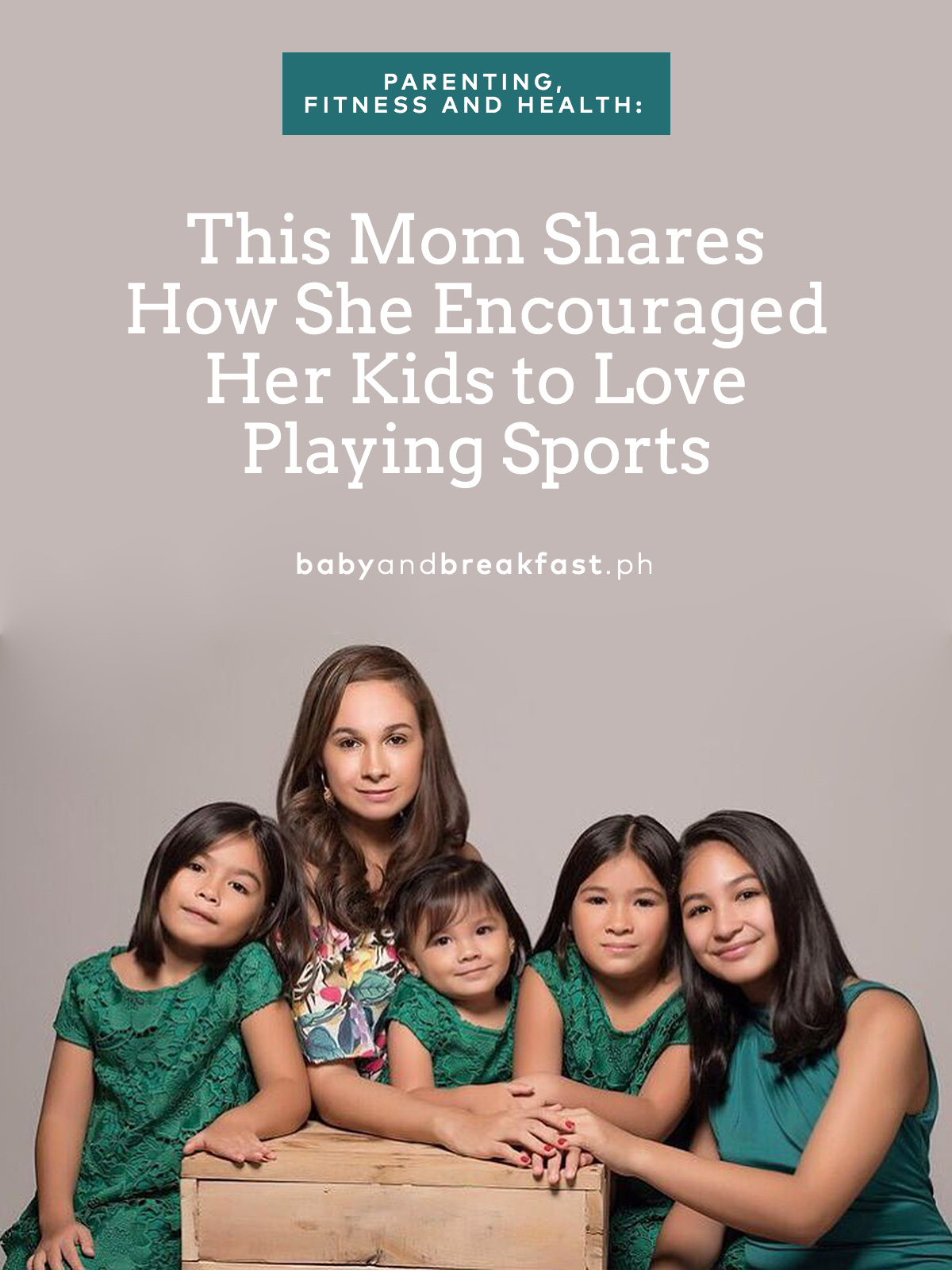 This Mom Shares How She Encouraged Her Kids to Love Playing Sports