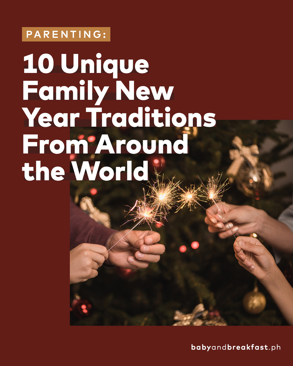10 Unique Family New Year Traditions From Around the World
