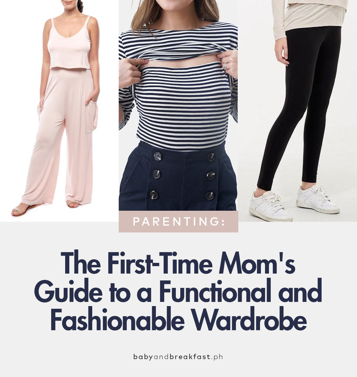 The First-Time Mom's Guide to a Functional and Fashionable Wardrobe