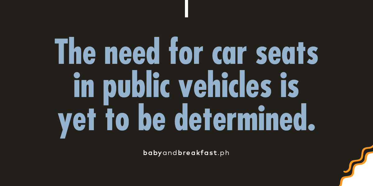 (Layout) The need for car seats in public vehicles is yet to be determined