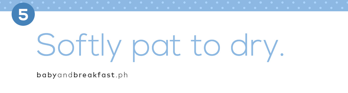 (Layout) 5. Softly pat to dry