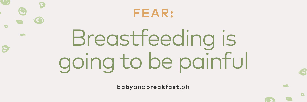 (Layout) Fear: Breastfeeding is going to be painful