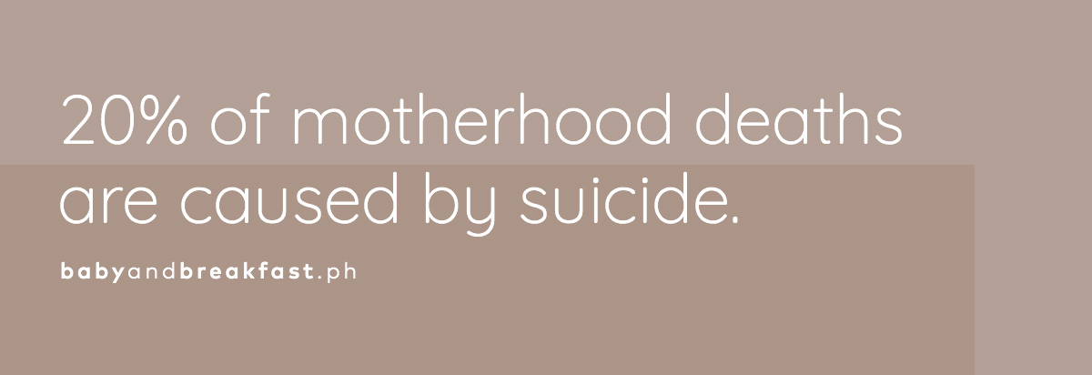 20% of motherhood deaths are caused by suicide.